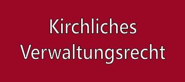Kirchliches Verwaltungsrecht